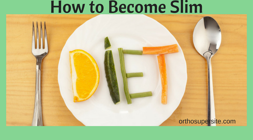 How to Become Thin