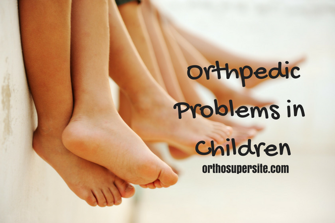Orthpedic Problems in Children